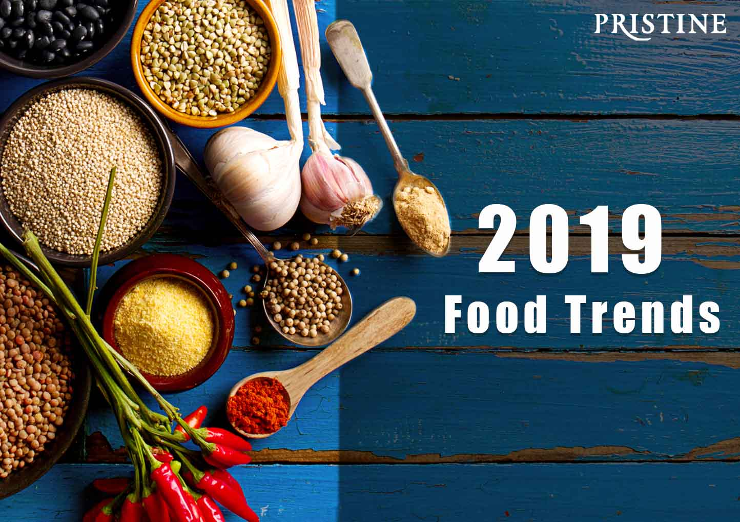 Food-trends-2019-Pristine-Organic