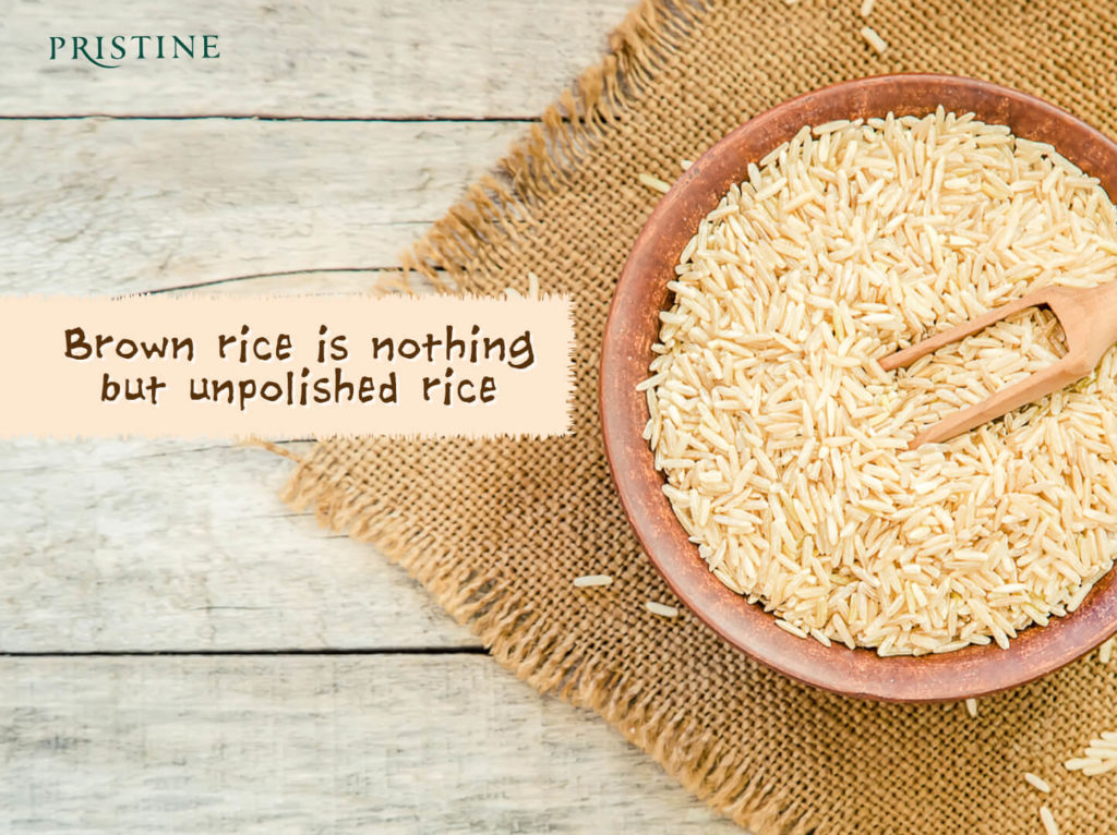 unpolished rice- brown rice - pristine organics