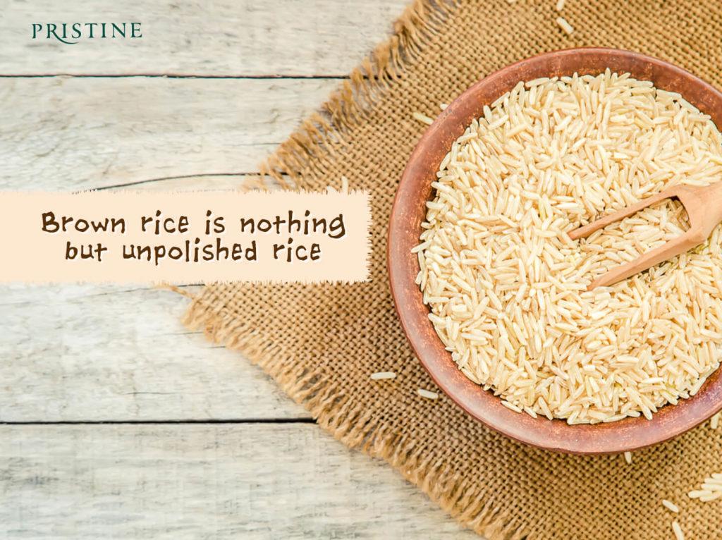 unpolished rice- brown rice - pristine organics